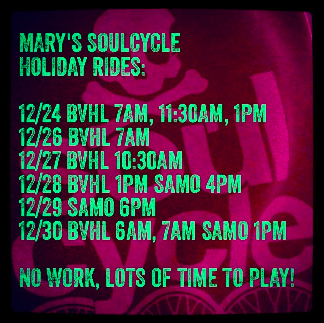 Mary Rambin SoulCycle Holiday schedule 2013
